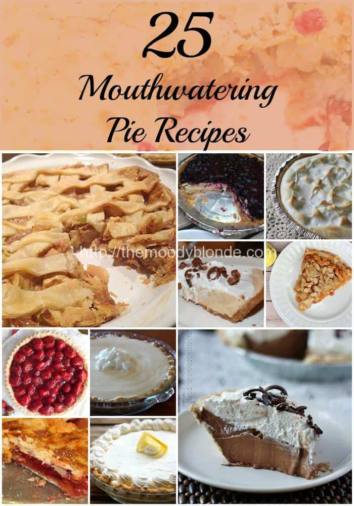25 Mouthwatering Pie Recipes