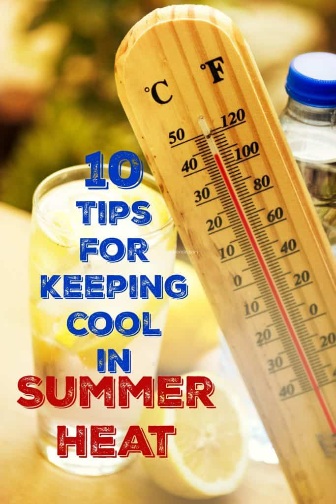 10 Tips for Keeping Cool in Summer Heat Without Using Your Air Conditioner