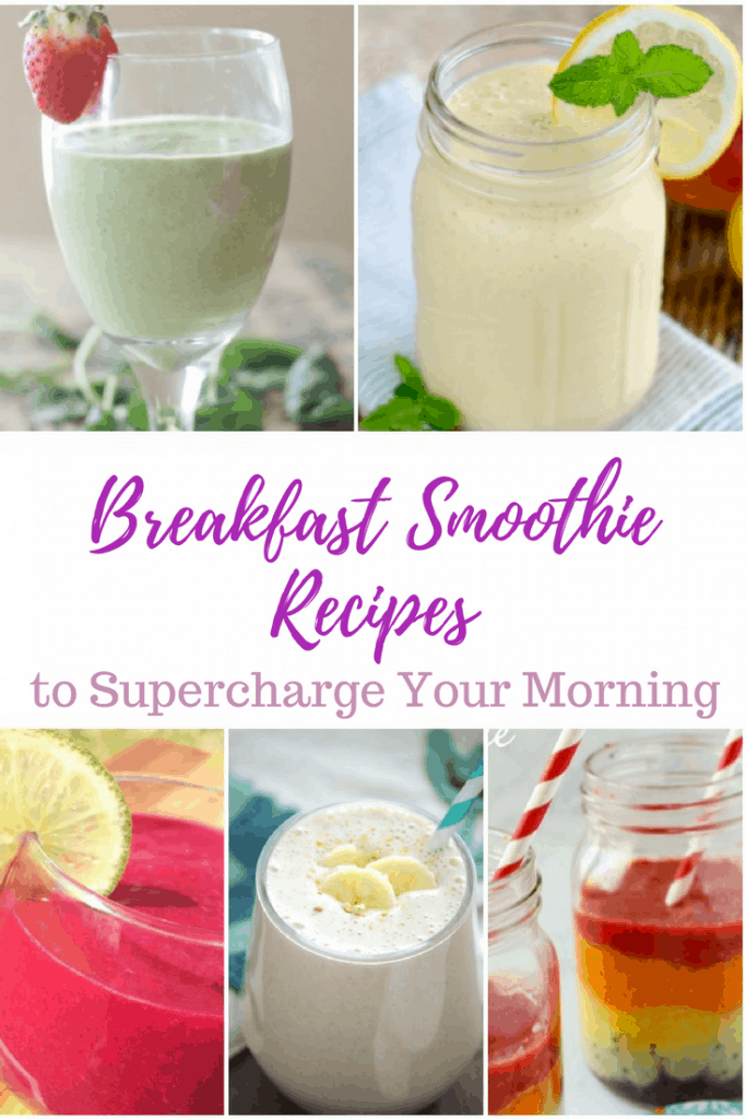 Breakfast Smoothie Recipes to Supercharge Your Mornings
