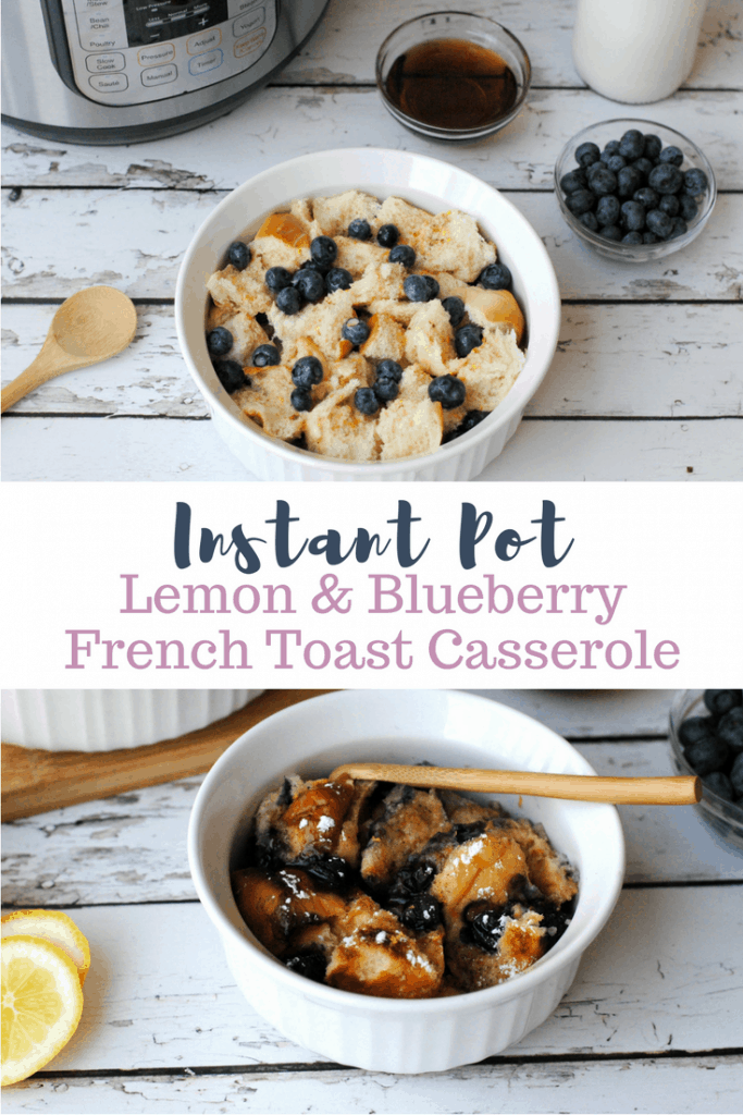 Instant Pot Lemon Blueberry French Toast Casserole Recipe